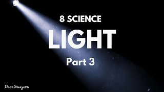 Light Part 3 | CBSE Class 8 Science | Human Eye | Video Lectures in Hindi