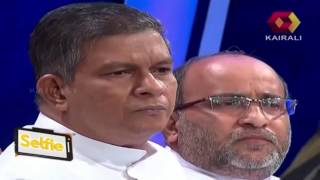 Selfie: വിശുദ്ധ കലാപം - Part 1 | 1st May 2015 | Full Episode