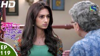 Kuch Rang Pyar Ke Aise Bhi - कुछ रंग प्यार के ऐसे भी - Episode 119 - 12th August, 2016