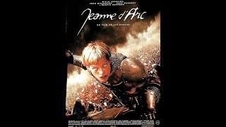 Jeanne D'Arc - Luc Besson - Film Complet