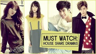 Must Watch: House Share Dramas