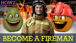 HOW2: How to be a Fireman!