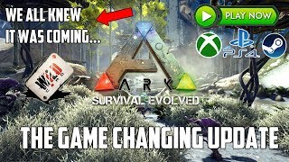 ARK HAS JUST RECEIVED A GAME CHANGING UPDATE - LIVE NOW! - All Platforms!