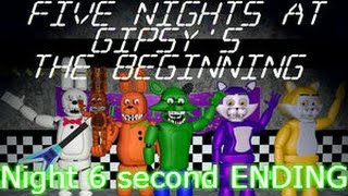 Five Nights At Gipsy's (Updated): The Beginning Night 6 Second ENDING