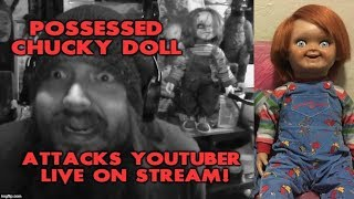 Possessed Chucky Doll Attacks YouTube Streamer on Halloween REAL FOOTAGE