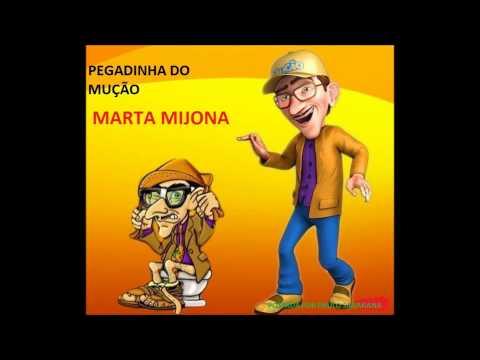 PEGADINHA DO MUÇÃO- MARTA