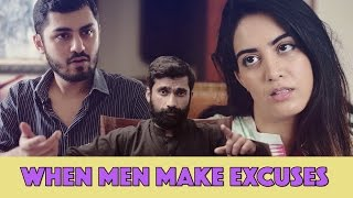 When Men Make Excuses | MangoBaaz
