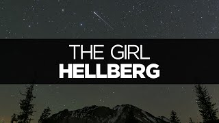[LYRICS] Hellberg - The Girl (ft. Cozi Zuehlsdorff)
