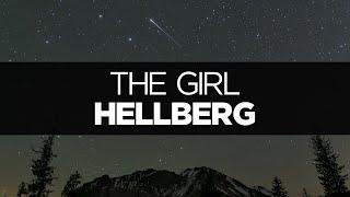 [LYRICS] Hellberg - The Girl (ft. Cozi Zuehlsdorff)