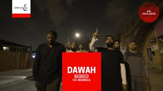 Omar Esa - Dawah Ft. Muslim Belal (Official Nasheed Video)