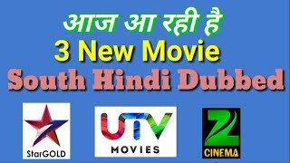 3 New South Hindi Movie Premiere Today - On TV | Star, Gold Zee Cinema