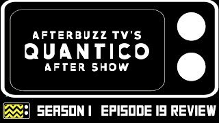 Quantico Season 1 Episodes 18 & 19 Review & After Show | AfterBuzz TV