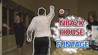 NBA2K HOUSE FUNNY MOMENTS!!!