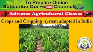 Crops and Cropping  system adopted in India Part - 1 (Hindi/English) Agricultural Field Officer