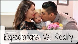 Expectations Vs. Reality: Parenting