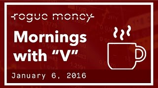 """Mornings with """"V"""" & CJ - Breaking Globalists (01/06/2017)"""