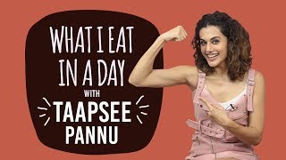 Taapsee Pannu - What I Eat in a Day | S01E15 | Bollywood | Pinkvilla | Fashion