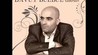 Davut Bülbül - Bir Sevdadır Geldi Başa