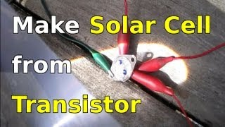 How to Make Solar Cells using Transistors (2N3055)