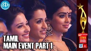 SIIMA 2014 Awards | Tamil Main Event | Part 1