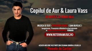 Copilul de Aur si Laura Vass - In mintea si inima mea (Official Track Colection)