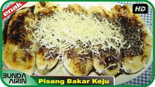 Cara Membuat Pisang Bakar Keju Resep Masakan Indonesia Mudah Simpel - Bunda Airini