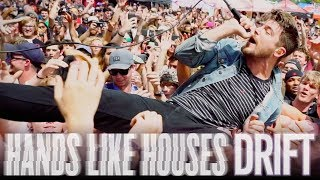 Hands Like Houses - Drift (Live Music Video)