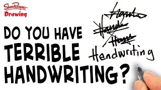 7 reasons your handwriting is terrible!