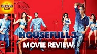 Housefull 3 Full Movie Review   Akshay Kumar, Ritesh Deshmukh   Bollywood Asia