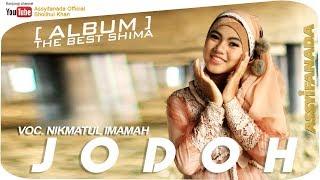 Jodoh - Nikmatul Imamah Assyifanada Album Terbaru The Best Shima Assyifa - Gambus madura populer