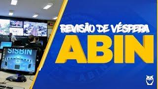 ABIN | Revisão de Véspera - AO VIVO ÀS 8H30