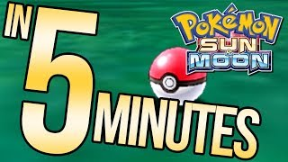 Pokemon Sun and Moon in 5 Minutes | Austin John Plays