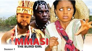 Mmasi The Blind Girl Season 1  - 2016 Latest Nigerian Nollywood Movie