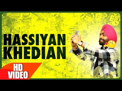 Hassian Khedian (Full Song) | Ammy Virk | Mr Wow | Sukh Sanghera | Latest Punjabi Song 2016 |