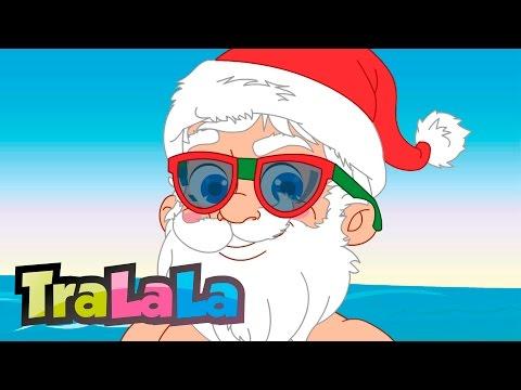 Cum ar fi să vină și vara Moș Crăciun Cântece pentru copii TraLaLa