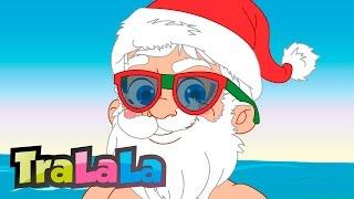 Cum ar fi să vină și vara Moș Crăciun - Cântece pentru copii | TraLaLa