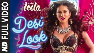 images Desi Look FULL VIDEO Song Sunny Leone Kanika Kapoor Ek Paheli Leela