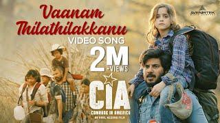 Vaanam Thilathilakkanu   Video Song    Comrade In America ( CIA )   Gopi Sundar   Dulquer Salmaan
