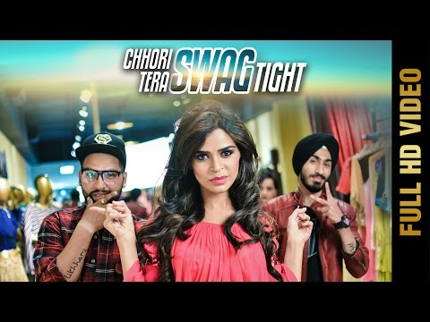 CHHORI TERA SWAG TIGHT (Full Video) || Desi Headquarter || Latest Hindi Songs 2017 || Amar Audio