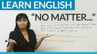 "Learn English: ""No matter..."""