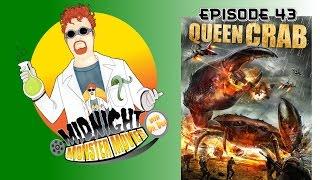 Episode 43 - Queen Crab