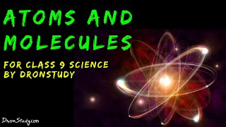 Atoms and Molecules : CBSE Class 9 IX Science