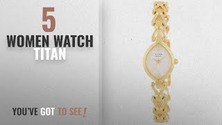 Top 10 Women Watch Titan [2018]: Titan Raga Gold/Silver Metal Jewellery Design, Bracelet Clasp,