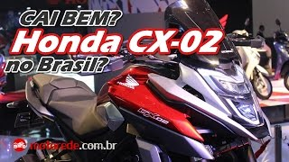 CAI BEM? HONDA CX-02 VAI SUBSTITUIR XRE 300? - Motorede