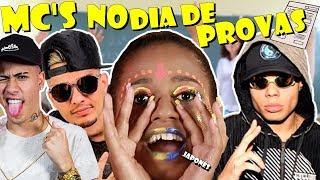MC'S NO DIA DE PROVAS NA ESCOLA