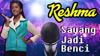 [Lirik Video] Reshma AF2016 - Sayang Jadi Benci