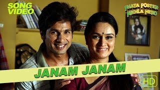 Janam Janam Official Video - Phata Poster Nikla Hero - Atif Aslam - Shahid & Padmini Kolhapure