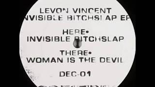 Levon Vincent - Woman is The Devil DEC01