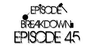 Dragonball Z Abridged Breakdown: Episode 45 - TeamFourStar (TFS)