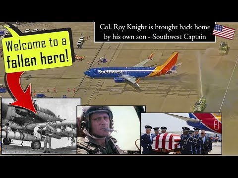 Southwest Captain brings his Dad Col. Roy Knight back home